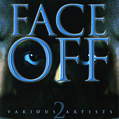 Face Off Vol. 2 by Various Artists