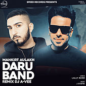 Daru Band (Remix) - Single by Mankirt Aulakh