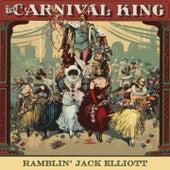 Carnival King by Ramblin' Jack Elliot Ramblin' Jack Elliott