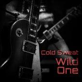 Wild One de Cold Sweat