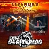 Leyendas Que Hicieron Historia by Los Sagitarios