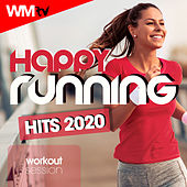 Happy Running Hits 2020 Workout Session (60 Minutes Non-Stop Mixed Compilation for Fitness & Workout 128 Bpm) by Workout Music Tv