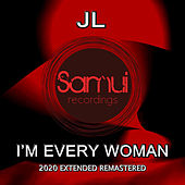 I'm Every Woman (Extended Remastered) de JL