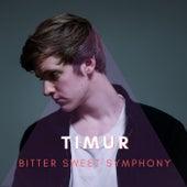 Bitter Sweet Symphony de Timur