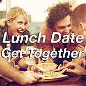 Lunch Date Get Together de Various Artists