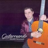 Guitarreando de Diego Tolato Trzuskot