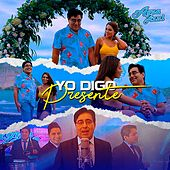 Yo Digo Presente by Agua Azul