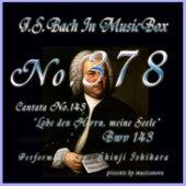 J.S.Bach:Lobe den Herrn, meine Seele, BWV 143 (Musical Box) de Shinji Ishihara