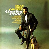 Make Mine Country von Charley Pride