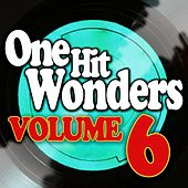 One Hit Wonders - Vol. 6 de Various Artists