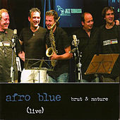 Brut & Nature by Afro Blue