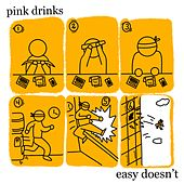 Easy Doesn't de Pink Drinks