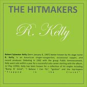 Hits written by R. Kelly by Various Artists