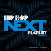 Hip-Hop Next Playlist, Vol. 3 by Various Artists