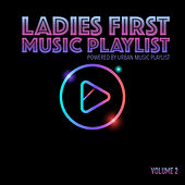 Ladies First Music Playlist, Vol. 2 de Various Artists