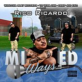 Mixed Ways by Rico Ricardo