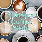 Classical Coffee Shop di Various Artists