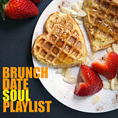 Brunch Date Soul Playlist by Various Artists