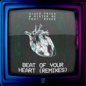 Beat Of Your Heart (Remixes) von Disco Fries