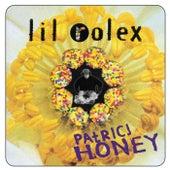 Patricj Honey by Lil Rolex