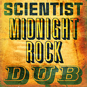 Scientist Midnight Rock Dub von Scientist