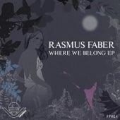 Where We Belong EP (Inc. Bonus Track) by Rasmus Faber