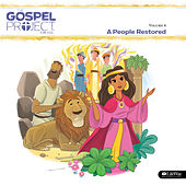 The Gospel Project for Kids Vol. 6: A People Restored by Lifeway Kids