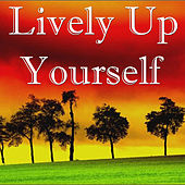 Lively Up Yourself by Various Artists