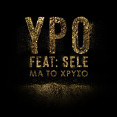 Ma To Hriso by Ypo