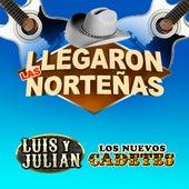 Llegaron Las Nortenas de Luis Y Julian