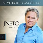 As Melhore Canções do J Neto, Vol. 4 de J. Neto