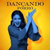 Dançando forró. de Various Artists