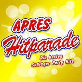 APRES HITPARADE - Die besten Schlager Party Hits by Various Artists