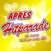 APRES HITPARADE - Die besten Schlager Party Hits von Various Artists