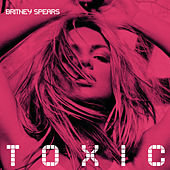 Toxic (Y2K & Alexander Lewis Remix) by Britney Spears