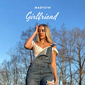 Girlfriend de Madysyn