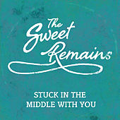 Stuck In The Middle de The Sweet Remains