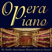 The World's Most Famous Themes of Opera & Musical de Opera Piano