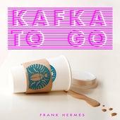 Kafka to Go von Frank Hermes