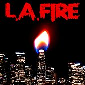 L.A. Fire by Stag