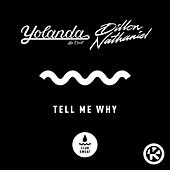 Tell Me Why von Yolanda Be Cool
