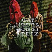 About Lifestyle, Brothers and Drugs de Molotov