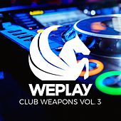 WEPLAY Club Weapons, Vol. 3 de Various Artists