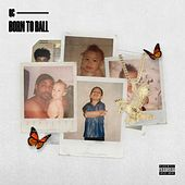 Born to Ball by Qc