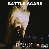 Battle Scars by Loverboy
