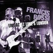 Live At St. Luke's, London de Francis Rossi