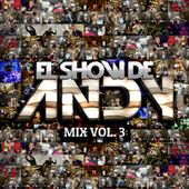 Mix (Vol. 3) de El Show de Andy