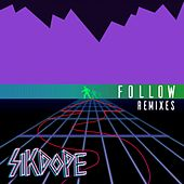 Follow by Sikdope
