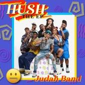 HUSH The EP by Judah Band