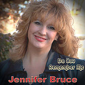 Do You Remember Me de Jennifer Bruce